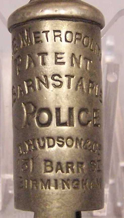 """Whistle; Barnstaple Police; no chain; stamped: """"THE METROPOLITAN; PATENT; BARNSTAPLE POLICE; J. Hudson & Co.; 131 Barr St.; Birmingham"""". Catalogue number 2004.05800"""